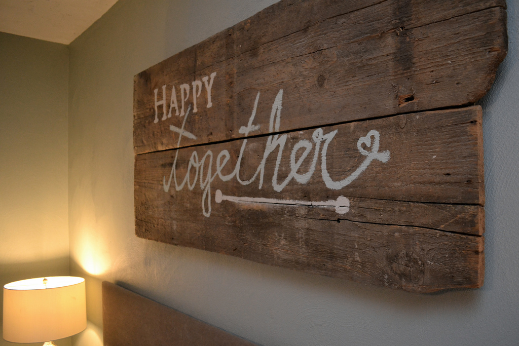 Quothappy togetherquot barn wood sign and bedroom spruce up for Barnwood sign ideas