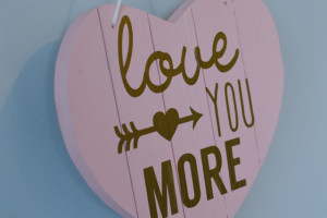 """""""Love you more"""" heart sign (and a free Silhouette cut file)"""