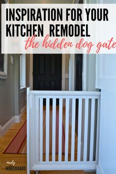 DIY your own doggie gate - perfect for your kitchen remodel