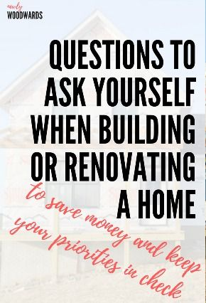Forget the Joneses - Questions to ask yourself when building or renovating a home to save money and keep your priorities in check