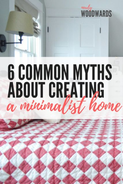 6 common myths about creating a minimalist home