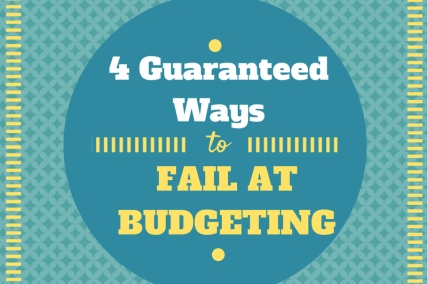 How to fail at budgeting